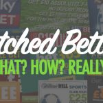 What is matched betting & how do you do it