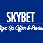 Skybet sign up offer