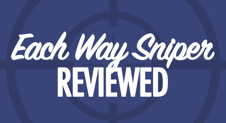 Each Way Sniper Review