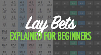 What is lay betting?