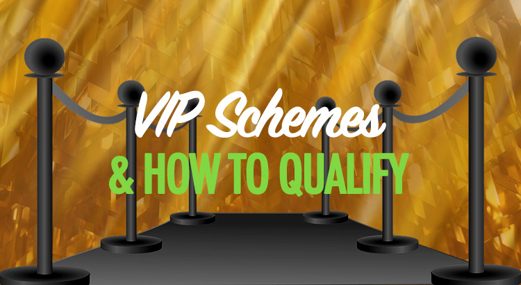 VIP scheme qualification