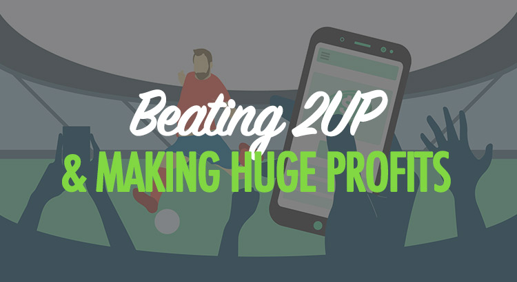 How to do the 2 up matched betting offer