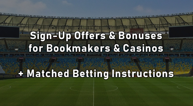 Bookmaker sign up offers and lay instructions